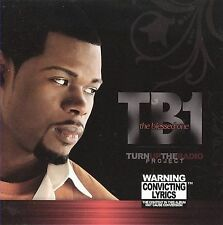 Turn Up the Radio Project by TB1: The Blessed One (CD, 2006, No Compromise)