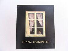 FRANZ RADZIWILL von Bernd Küster 1981