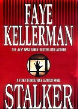 Peter Decker and Rina Lazarus Novel: Stalker by Faye Kellerman (2000, Hardcover)
