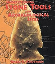 Understanding Stone Tools and Archaeological Sites by Kooyman, Brian P.