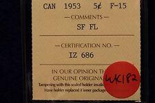 1953 SF FL Canada nickel 5 cent ICCS F-15 Shoulder Fold + Far Leaf Mule BV=$350