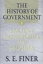 The History of Government from the Earliest Times: Volume I: Ancient Monarchies