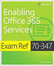 Exam Ref 70-347 Enabling Office 365 Services Thomas  Orin 9781509300679