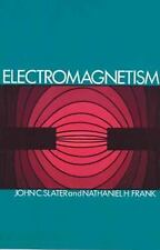 Dover Books on Physics: Electromagnetism by Nathaniel H. Frank and John C....