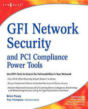 GFI Network Security and PCI Compliance Power Tools by Posey, Brien