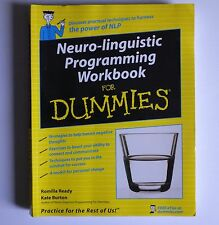 NEURO-LINGUISTIC PROGRAMMING WORKBOOK FOR DUMMIES Romilla Ready