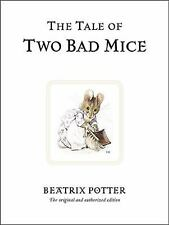 The Tale of Two Bad Mice (Peter Rabbit) Potter, Beatrix Hardcover