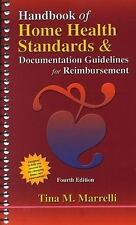 Handbook of Home Health Standards and Documentation -- Guidelines for -ExLibrary