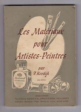 Les Matériaux pour Artistes-Peintres  Par F.KERDIJK