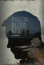 NEW Amazing Thriller - Pigeon-Blood Red By Ed Duncan (best price!!!)