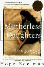 Motherless Daughters: The Legacy of Loss, Edelman, Hope, Good Book