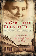A Garden of Eden in Hell: The Life of Alice Herz-Sommer-ExLibrary