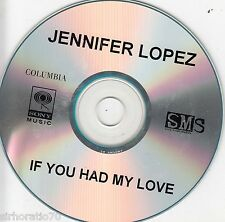 JENNIFER LOPEZ If You Had My Love CDR Single 1 track promo