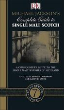 Michael Jackson's Complete Guide to Single Malt Scotch by Gavin D. Smith and...