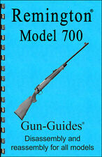Remington® Model 700™ Rifles Gun-Guide® Disassembly Reassembly Manual Book Guide