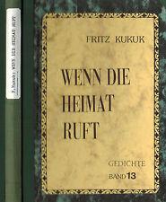 Fritz Kukuk, Wenn Heimat ruft, Gedichte Lyrik Band 13, Himmighausen Nieheim 1987
