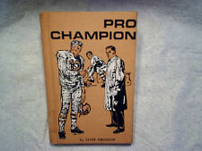 1966 PRO CHAMPION BRAD CARTER By Clyde Grosscup,football hardcover,lee