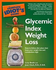 The Complete Idiot's Guide to Glycemic Index Weight Loss diet plan