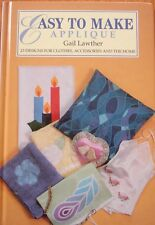 Easy to Make Applique by Gail Lawther (Hardback, 1994)