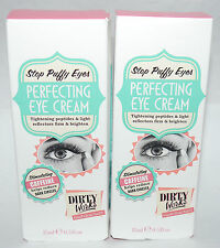 Lot of 2 Dirty Works Stop Puffy Eyes Perfecting Eye Cream 0.5 oz Each **