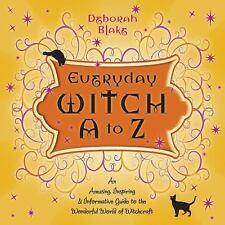 Everyday Witch A to Z Book ~ Wiccan Pagan Metaphysical Supply
