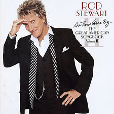 As Time Goes By The Great American Songbook Vol II Rod Stewart CD Cher Dave Koz