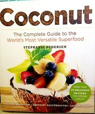 Coconut: The Complete Guide by Pederson new paperback book