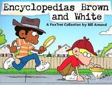 Encyclopedias Brown and White:A Foxtrot Collection by Bill Amend (Paperback) New
