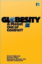 Globesity: A Planet Out of Control?, Holdsworth, Michelle, Monnier, Emmanuel, Ma