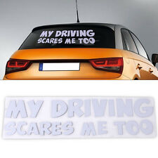 My Driving Scares Me Too Car Window Van JDM Custom Funny Vinyl Sticker Decal