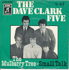 "7"" - THE DAVE CLARK FIVE - THE MULBERRY TREE / SMALL TALK - Columbia 006-04035"
