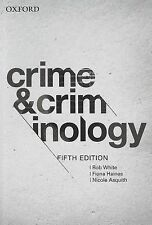 Crime, Criminality and Criminal Justice / Crime and Criminology 5E by Nicole...