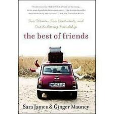 The Best of Friends - James, Sara/ Mauney, Ginger-Like New, few page turns