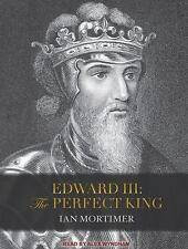 Edward III : The Perfect King by Ian Mortimer (2016, CD, Unabridged)