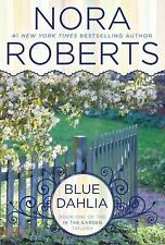 Blue Dahlia In The Garden Trilogy - Roberts, Nora - Paperback