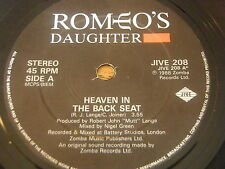 "ROMEO'S DAUGHTER - HEAVEN IN THE BACK SEAT     7"" VINYL"