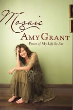 Amy Grant, Mosaic - Pieces Of My Life, Hardback Book, New