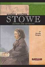 Harriet Beecher Stowe: Author and Advocate (Signature Lives)-ExLibrary