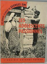 Georges Sim. Les adolescents passionnés, roman - World FREE Shipping*