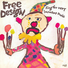 Sing for Very Important People [Bonus Tracks] by The Free Design (CD,...
