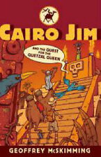 Cairo Jim and the Quest for the Quetzal Queen (Cairo Jim Chronicles) Geoffrey Mc