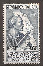 1954 AMERIGO VESPUCCI L. 60 n° 750 NUOVO MH* CON CENTRATURA OTTIMA