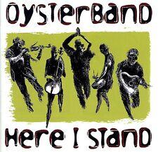 OYSTERBAND - HERE I STAND  CD NEU