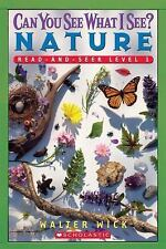 Scholastic Reader Level 1: Can You See What I See? Nature: Read-and-Seek