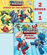 Shealy, Dennis DC Super Friends: Heroes United!/Attack of the Robot! [With Punch