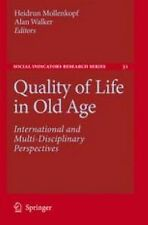 Quality of Life in Old Age : International and Multi-Disciplinary...