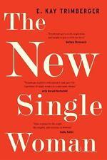 The New Single Woman - Trimberger, E. Kay - Paperback