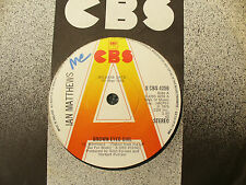 IAN MATTHEWS BROWN EYED GIRL / STEAMBOAT cbs 4256 demo / promo