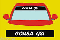 CORSA GSI CAR  SUNSTRIP DECALS GRAPHICS STICKER choose any 2 colours from list