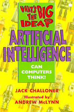 Artificial Intelligence (What's the Big Idea?), Jack Challoner, Excellent Book